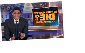 Trevor Noah on COVID-19: 'If Trump Is Not Careful, He Could Get Sick'